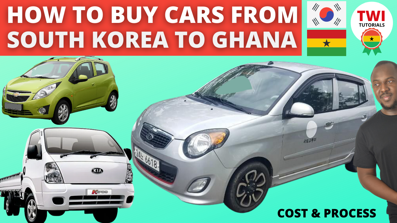 How to Buy Cars From Korea to Ghana Cost and Process